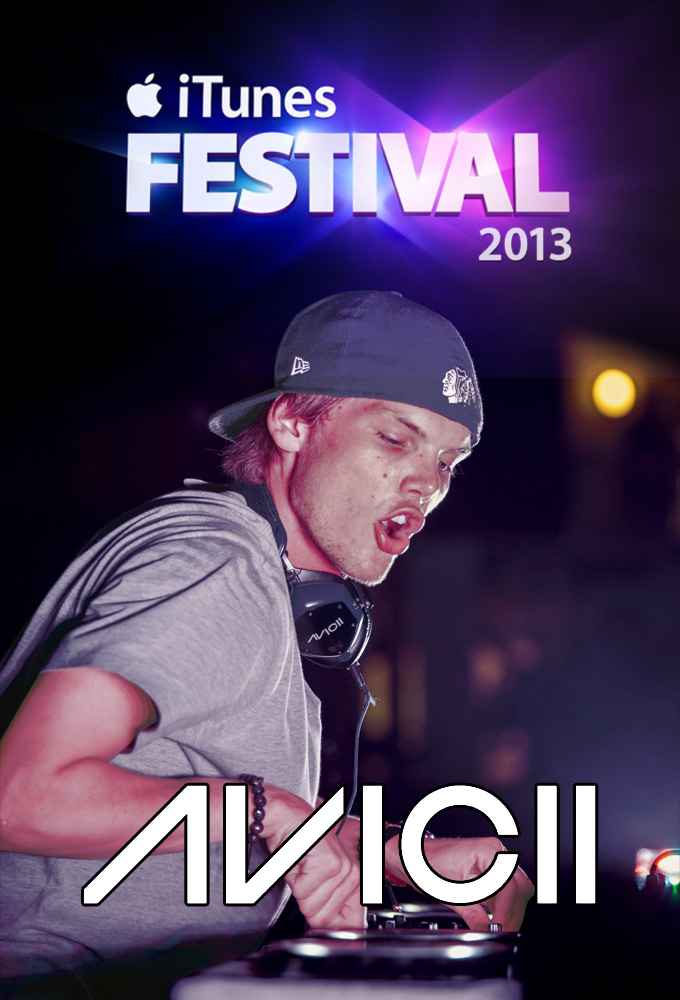 Plex Poster / Cover Art / Avicii at iTunes Festival 2013