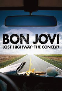 Bon Jovi Lost Highway: The Concert cover art poster