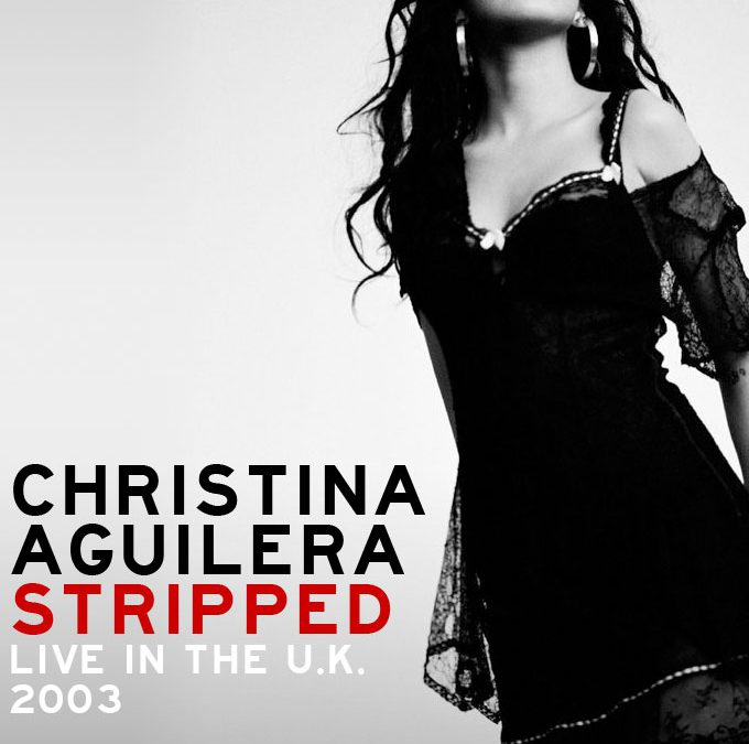 Christina Aguilera Stripped Live In The U.K. (2003) cover art poster