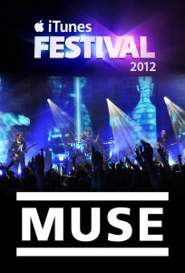 Muse - Apple iTunes Festival (2012)