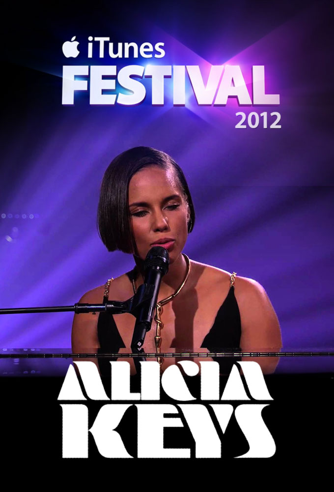 Plex Poster / Cover Art / Alicia Keys at iTunes Festival 2012