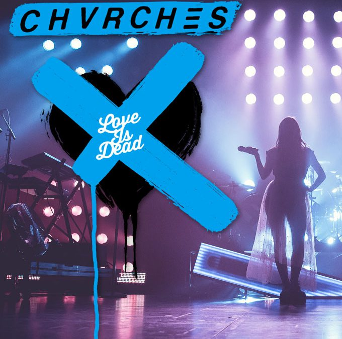 "Plex Poster / Cover Art / Chvrches ""Love is Dead"" Tour, The Palace, St. Paul, MN for The Current"