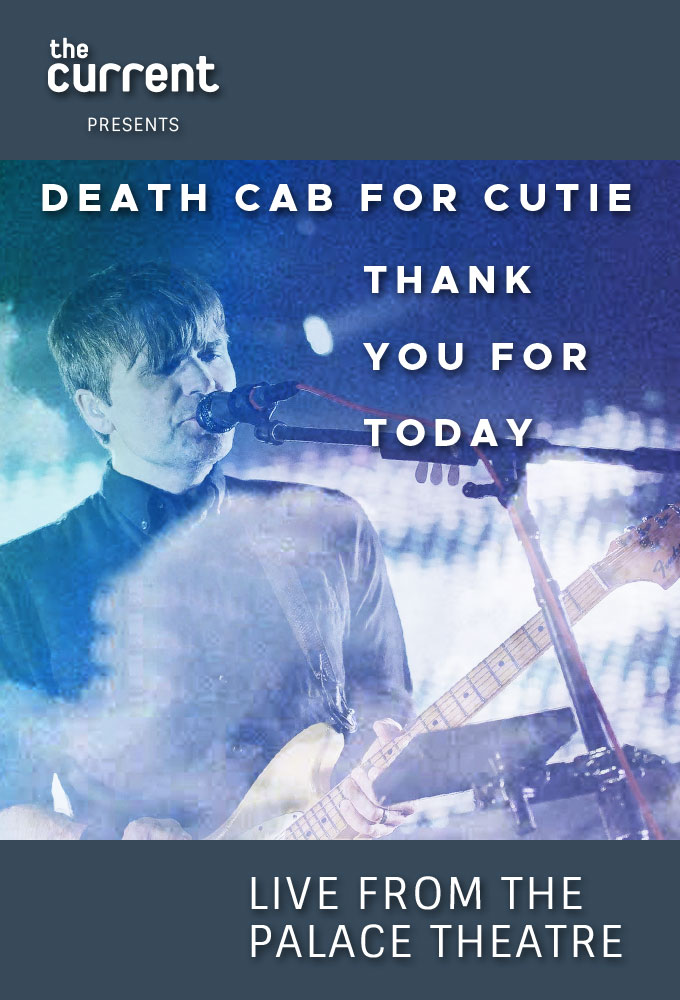 "Plex Poster / Cover Art / Death Cab for Cutie ""Thank You for Today"" Tour, The Palace, St. Paul, MN for The Current"