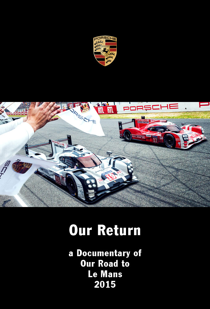 Plex Poster / Cover Art / Porsche: Our Return – a Documentary on Our Road to Le Mans 2015